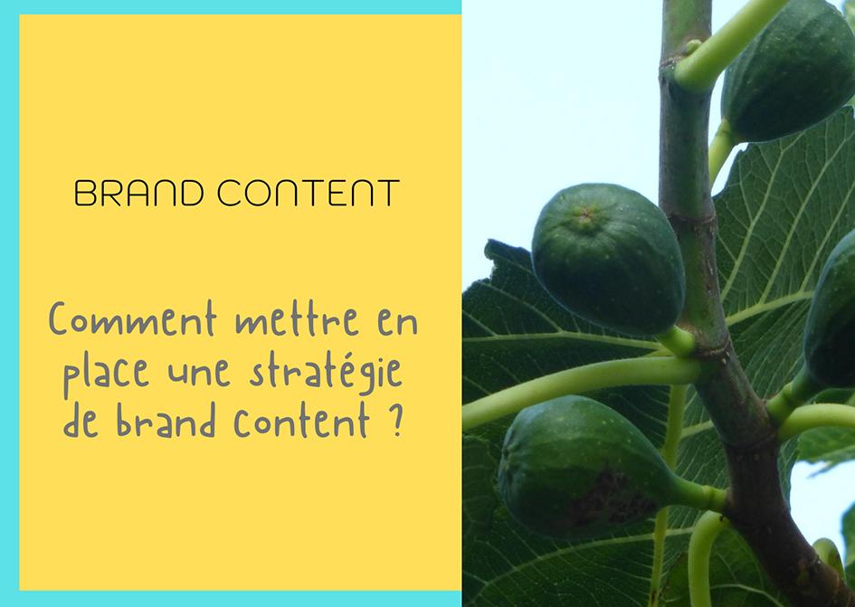 Comment mettre en place une stratégie de brand content _