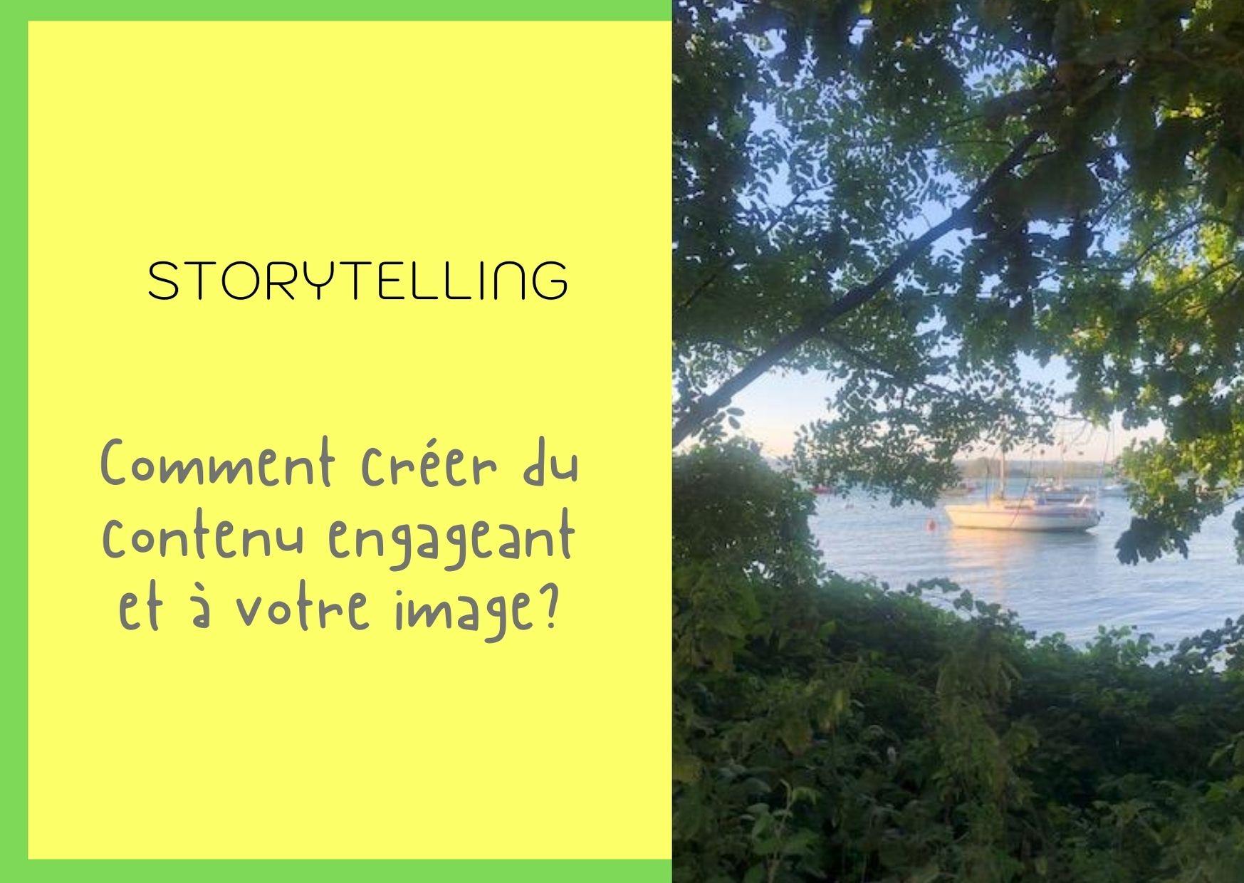 Comment créer du contenu engageant avec le storytelling