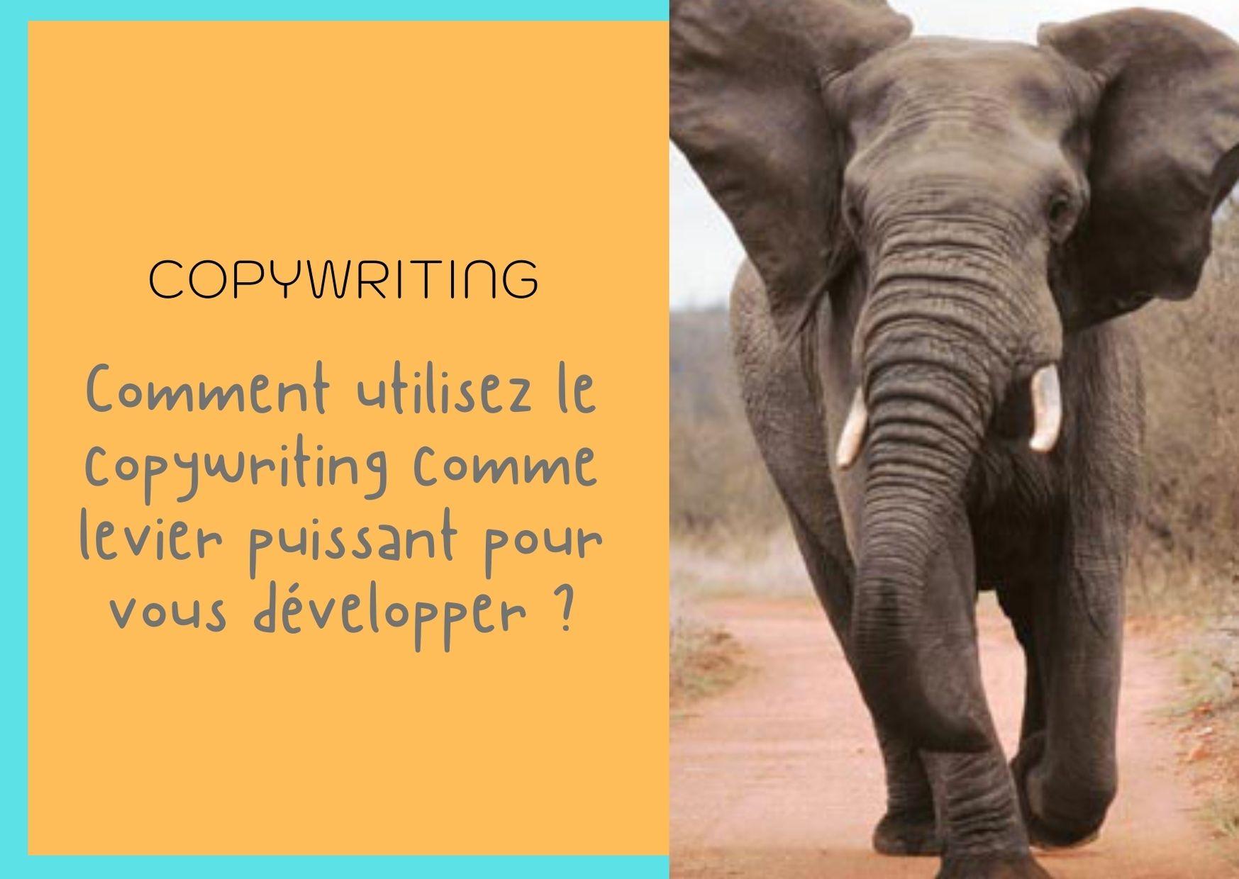 le copywriting un levier puissant pour votre communication