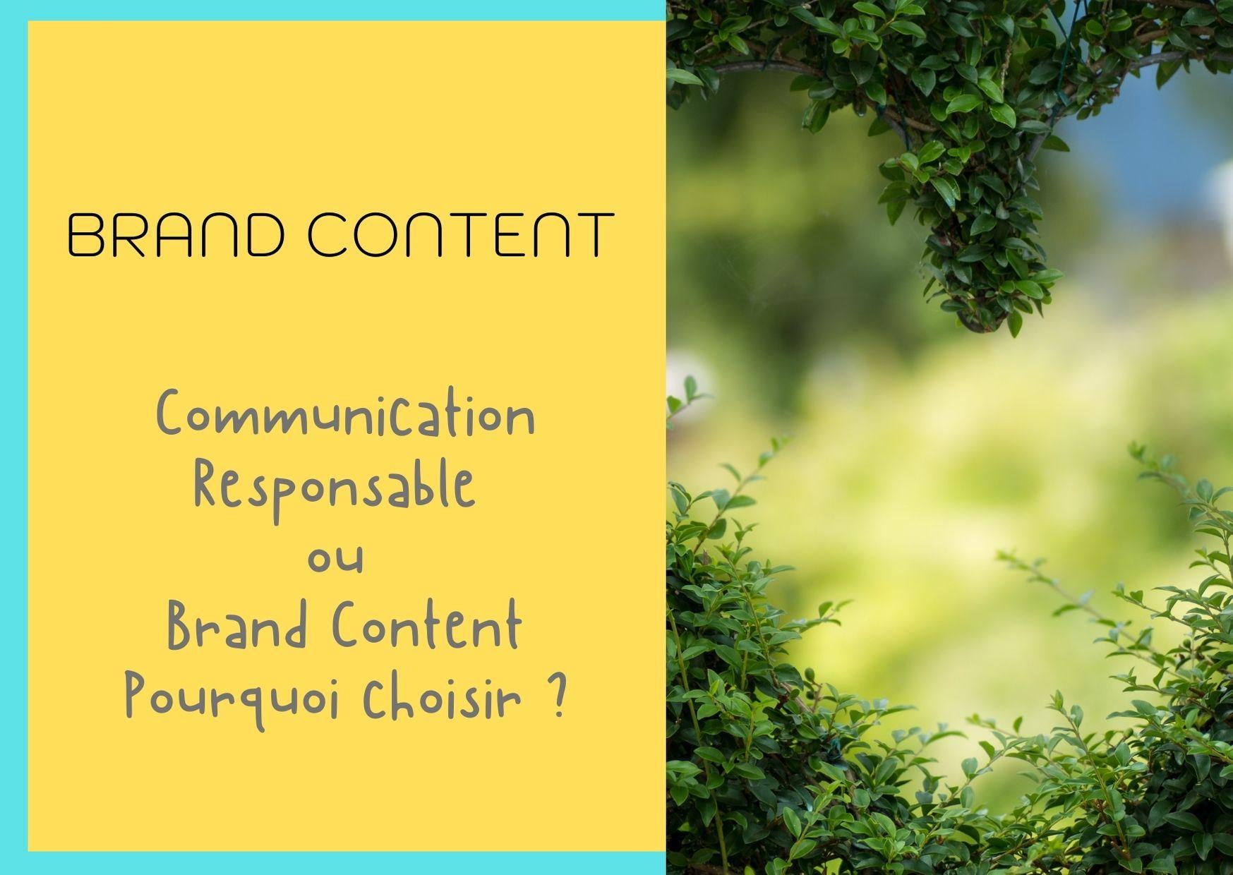 Comunication responsable et Brand Content