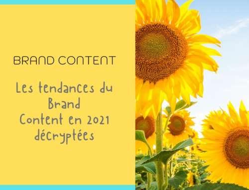 Brand Content 2021, des tendances ancrées dans l'authenticité et l'engagement