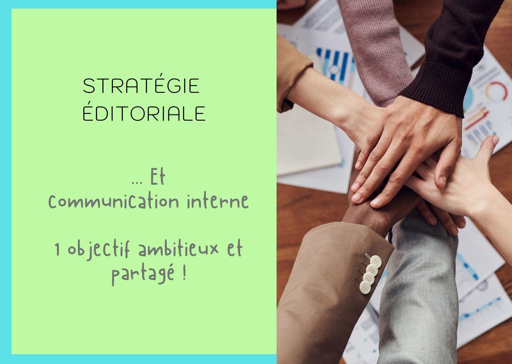 stratégie éditoriale au service de la communication interne