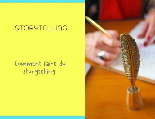 Comment faire du storytelling ?
