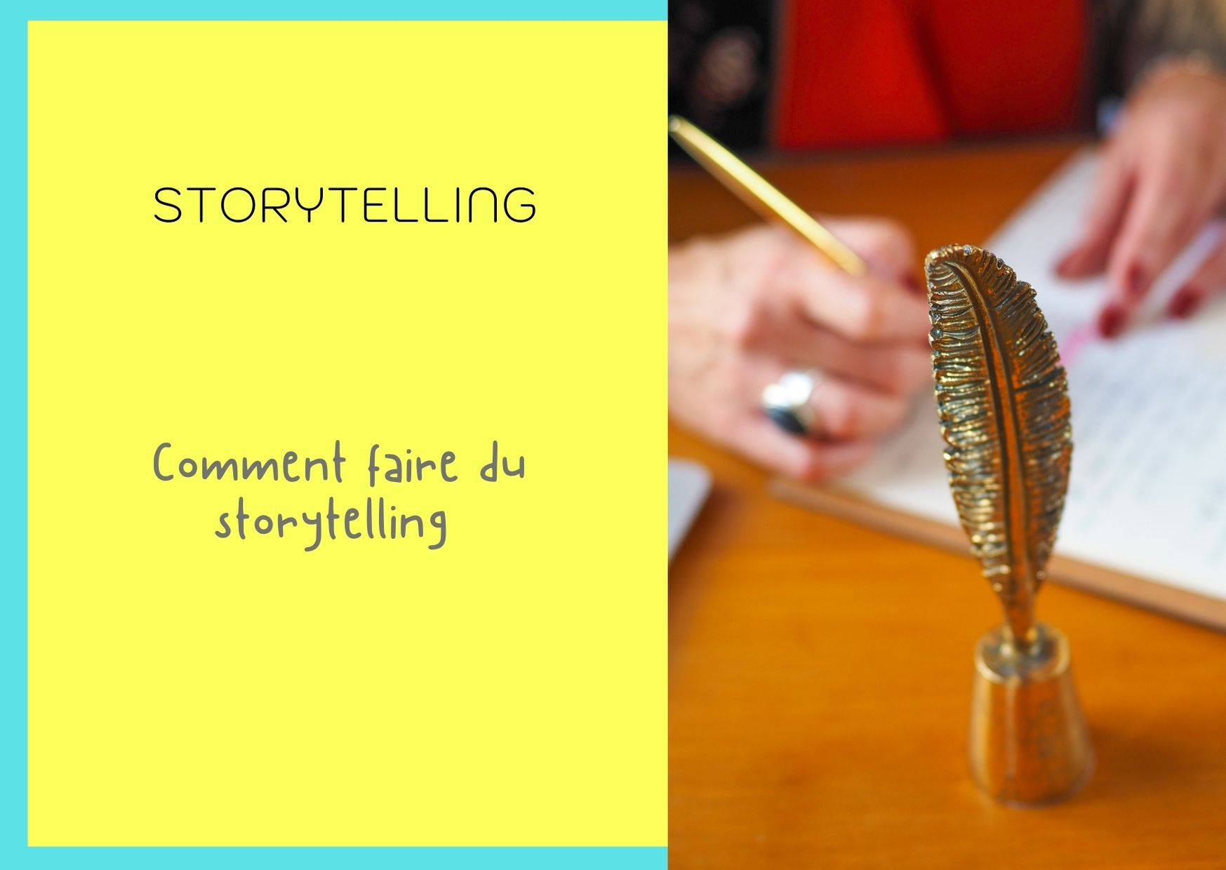 Comment-faire-du-storytelling?