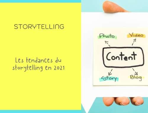 Les tendances du storytelling en 2021