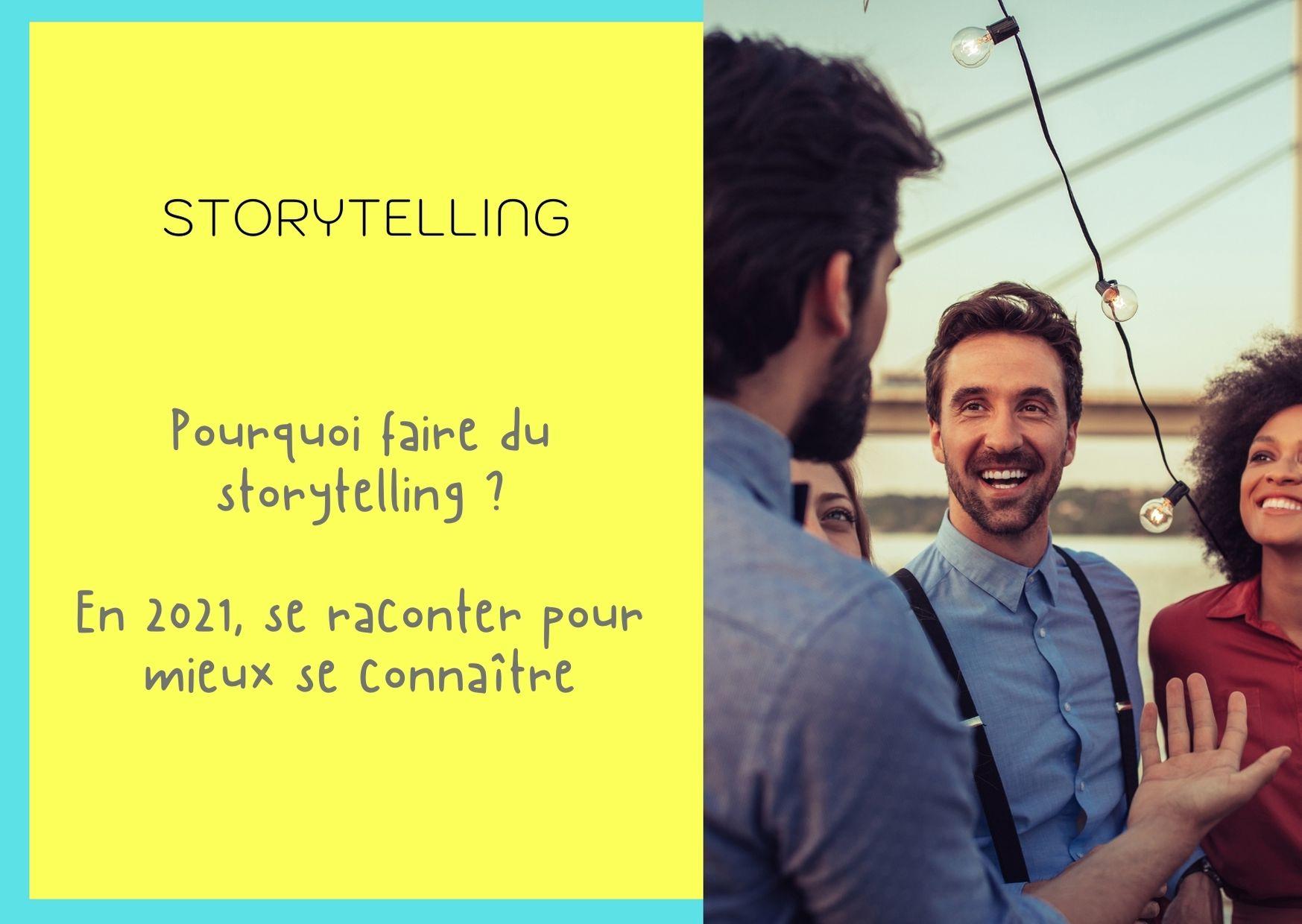 Pourquoi faire du storytelling ?