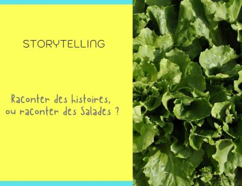 Raconter des salades