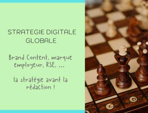 Brand Content, marque employeur, RSE, … la stratégie avant la rédaction !
