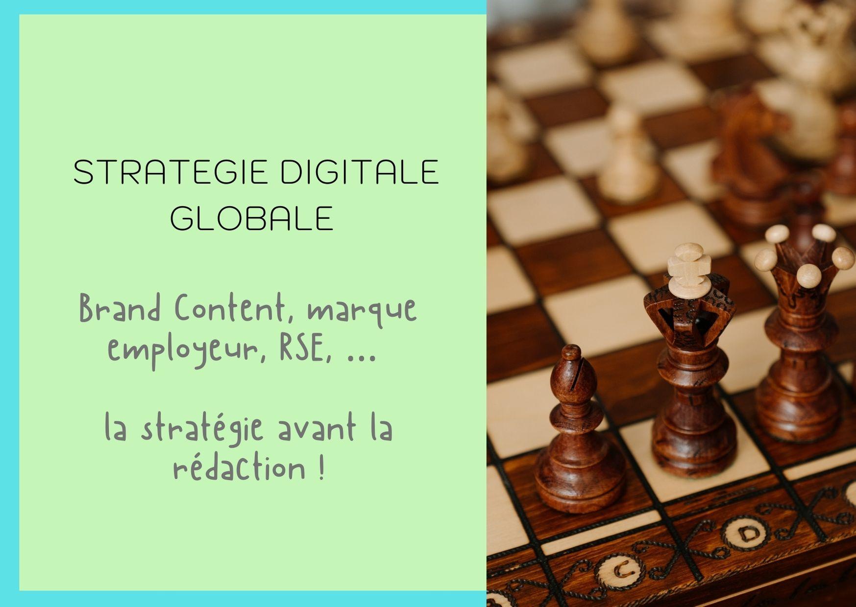 Stratégie digitale globale et rédaction de contenus
