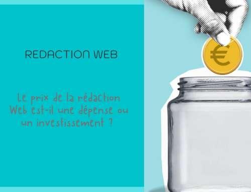 Le prix de la rédaction Web est-il une dépense ou un investissement ?