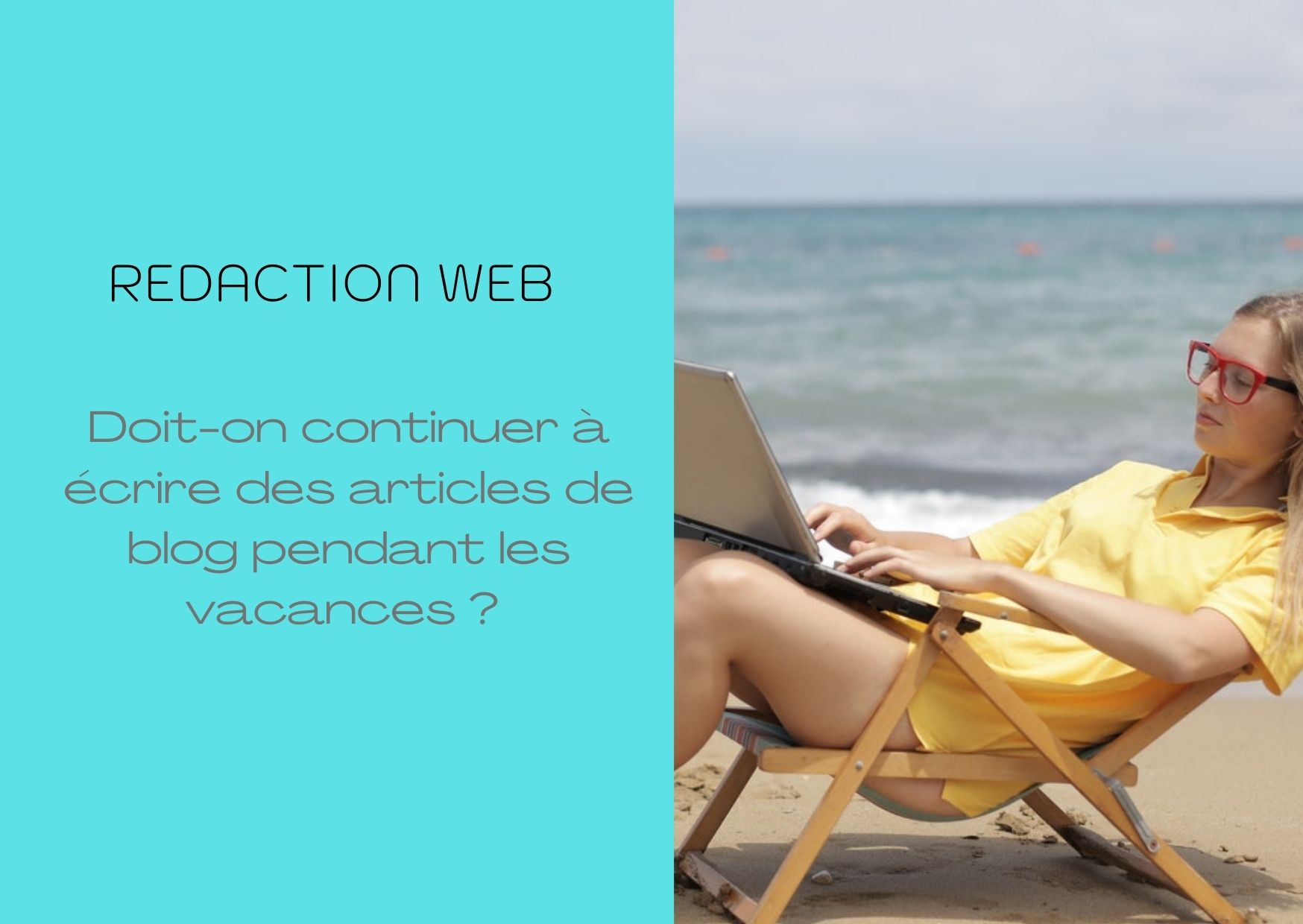 Rédaction-web-articles-blogs-durant-été