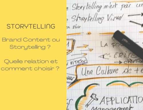 Brand Content ou Storytelling ? Quelle relation et comment choisir ?